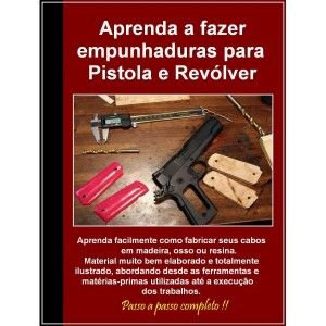 curso-de-fabricacao-de-cabos-e-empuraduras-para-pistola-e-revolver