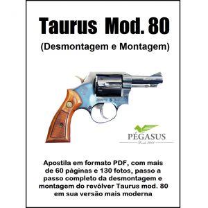 Revólver Taurus mod. 80 Desmont e Mont.